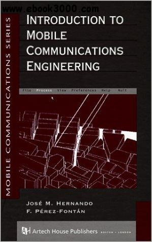 Introduction to Mobile Communications Engineering free download