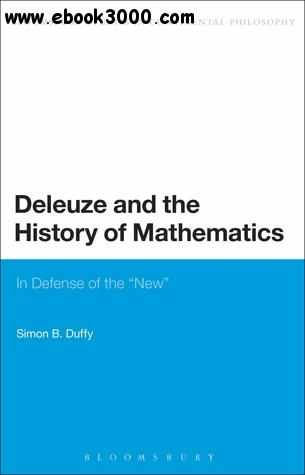 Deleuze and the History of Mathematics: In Defense of the 'New' free download