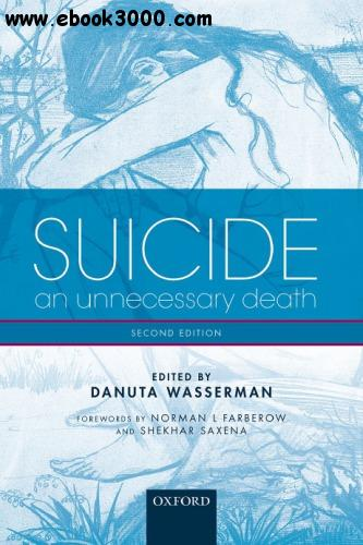 Suicide: An unnecessary death, 2 edition free download