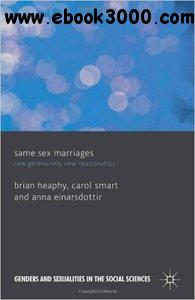 Same Sex Marriages: New Generations, New Relationships free download
