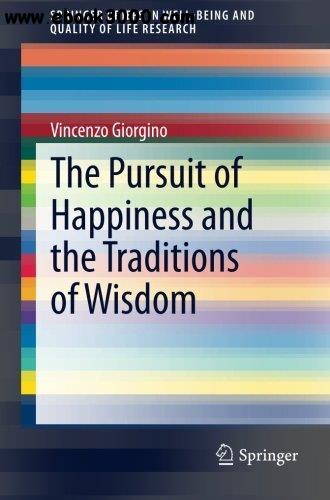 The Pursuit of Happiness and the Traditions of Wisdom free download