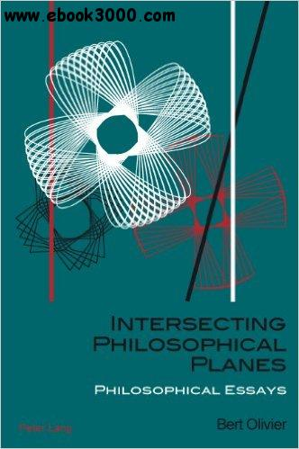 Intersecting Philosophical Planes: Philosophical Essays free download