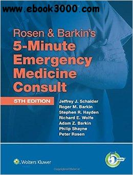 Rosen & Barkin's 5-Minute Emergency Medicine Consult, 5th edition free download