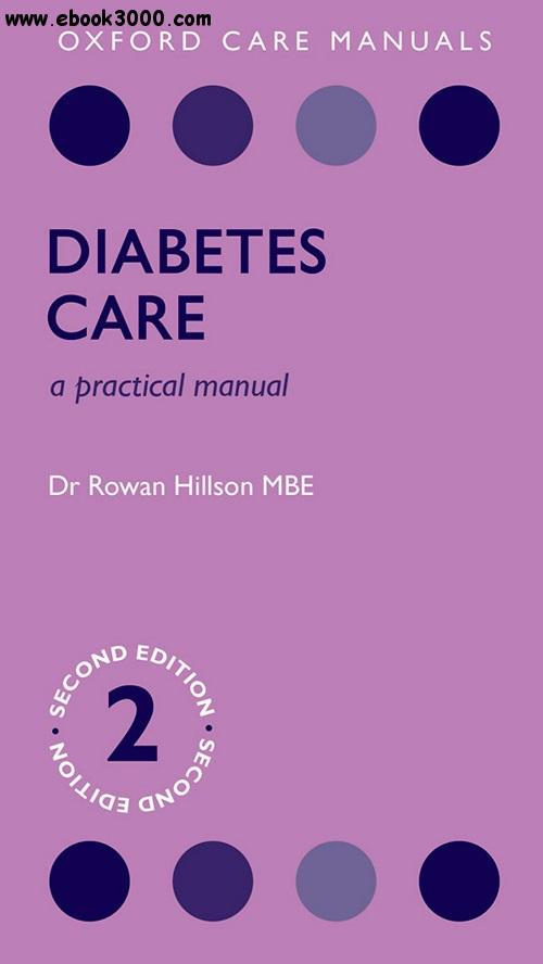 Diabetes Care: A Practical Manual, 2 edition free download