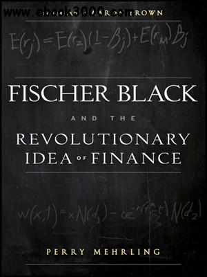 Fischer Black and the Revolutionary Idea of Finance free download