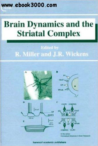 Brain Dynamics and the Striatal Complex free download