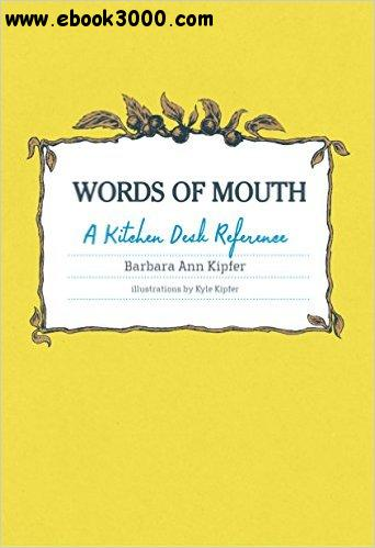 Words of Mouth: A Kitchen Desk Reference