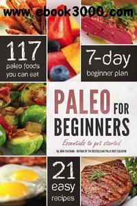 Paleo for Beginners: Essentials to Get Started free download