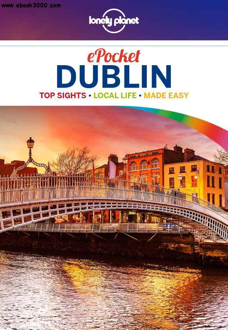 Lonely Planet Pocket Dublin, 3 edition (Travel Guide) free download