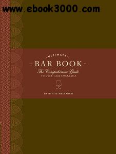 The Ultimate Bar Book: The Comprehensive Guide to Over 1,000 Cocktails free download