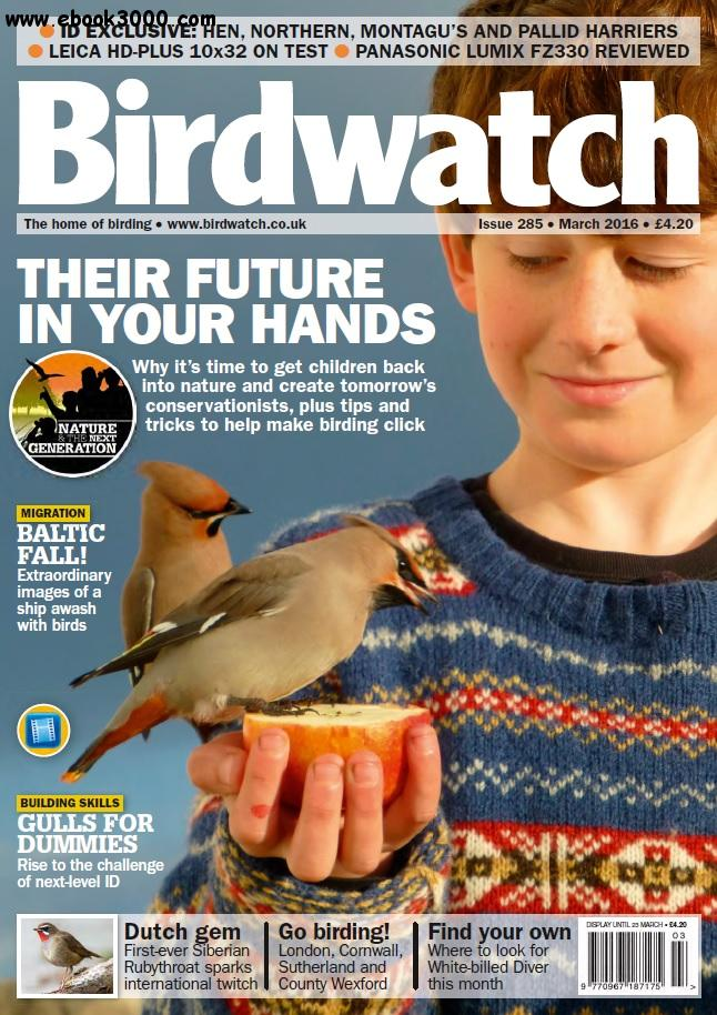 Birdwatch - March 2016 free download