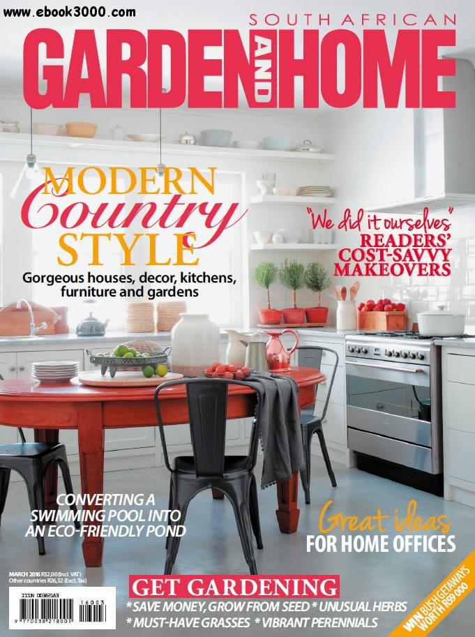 South African Garden and Home - March 2016 free download