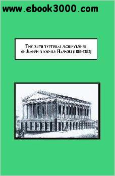 The Architectural Achievement of Joseph Aloysius Hansom (1803-1882) free download