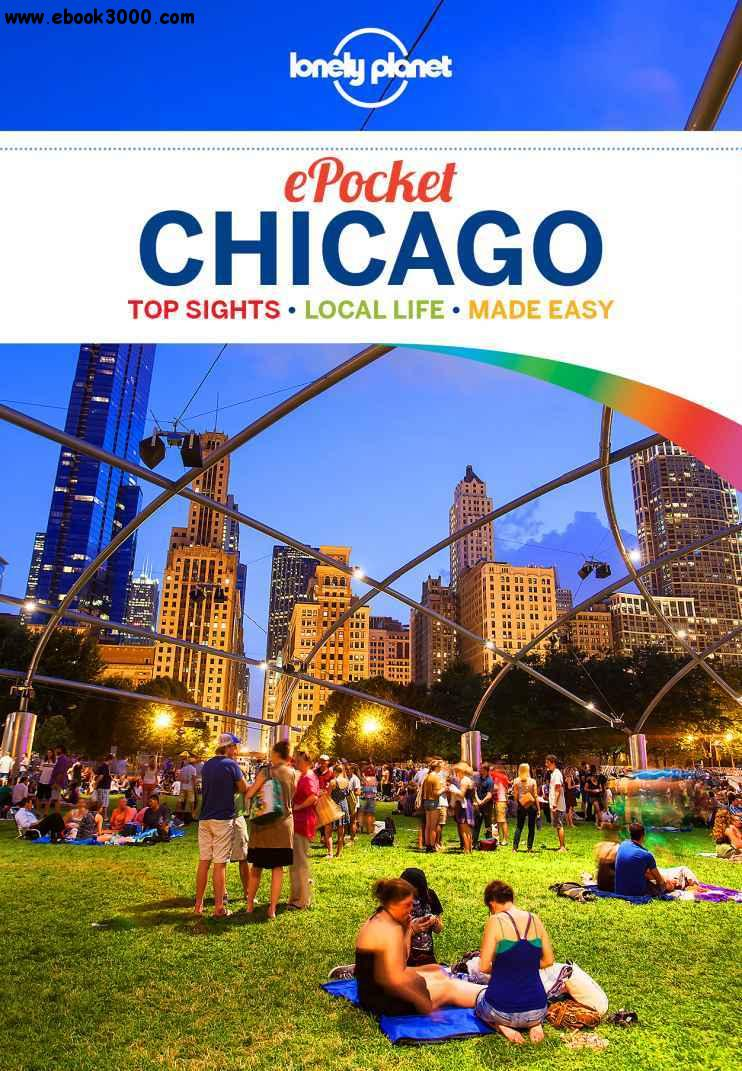 Lonely Planet Pocket Chicago, 2 edition (Travel Guide) free download
