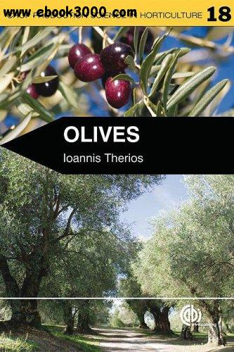 Olives (Crop Production Science in Horticulture) free download