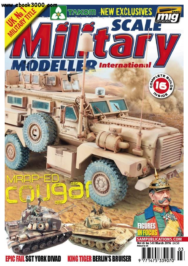 Scale Military Modeller International - March 2016 free download