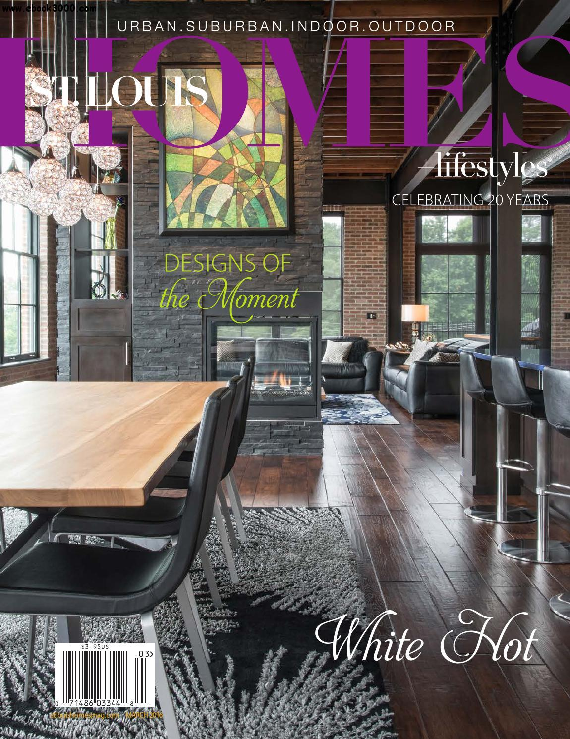St. Louis Homes & Lifestyles - March 2016 free download