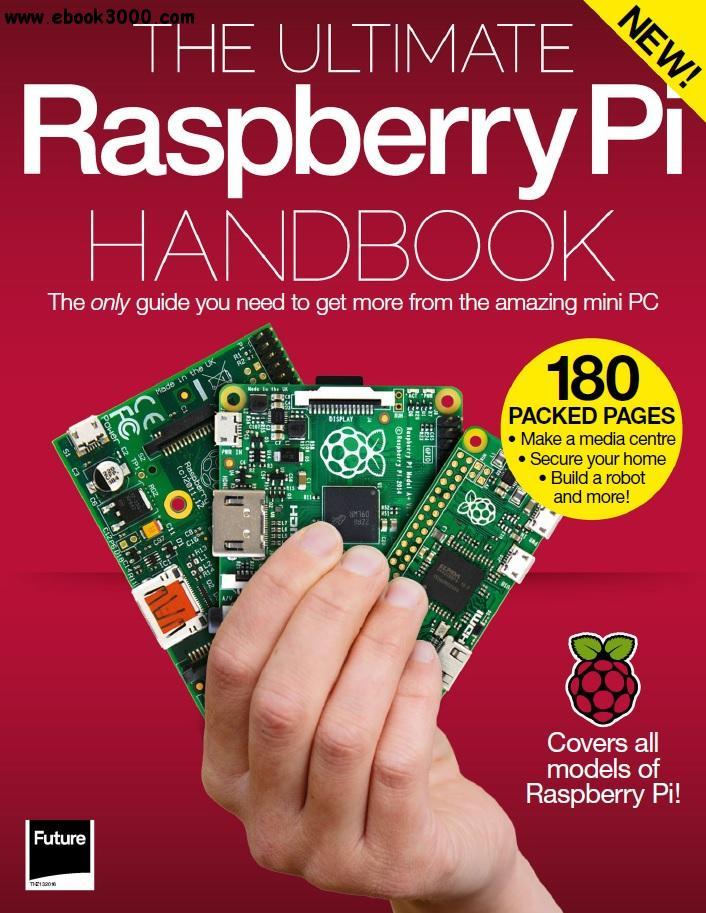 The Ultimate Raspberry Pi Handbook free download