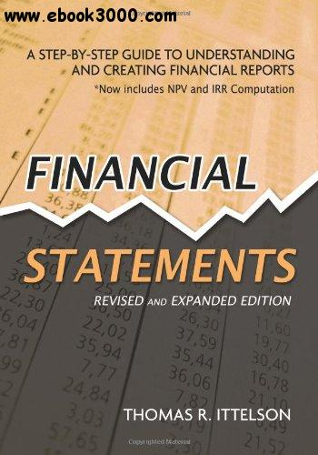 Financial Statements: Step-by-Step Guide to Understanding and Creating Financial Reports free download