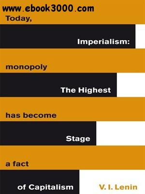 Imperialism: the Highest Stage of Capitalism free download