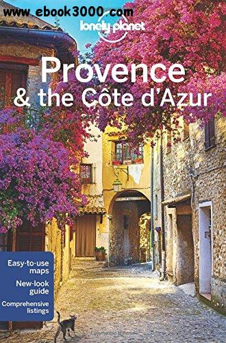 Lonely Planet Provence & the Cote d'Azur free download