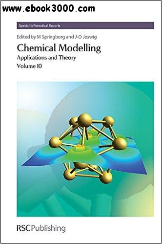 Chemical Modelling: Applications and Theory, Volume 10 free download