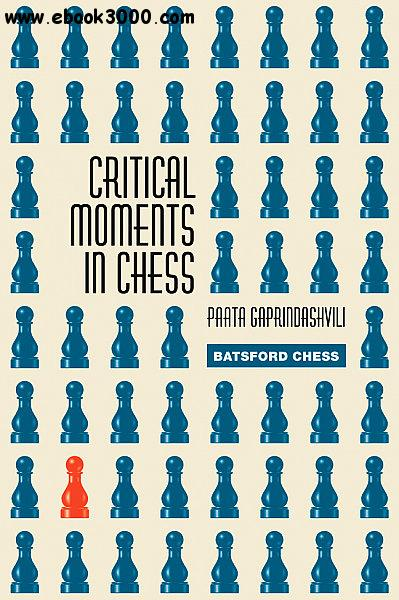 Critical Moments in Chess free download