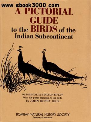 A Pictorial Guide to Birds of the Indian Subcontinent free download