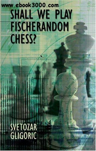 Shall We Play Fischerandom Chess? free download