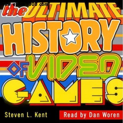 The Ultimate History of Video Games: From Pong to Pokemon (Audiobook) free download