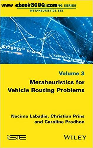 Metaheuristics for Vehicle Routing Problems free download