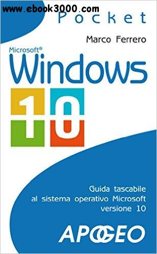 Windows 10: guida compatta free download