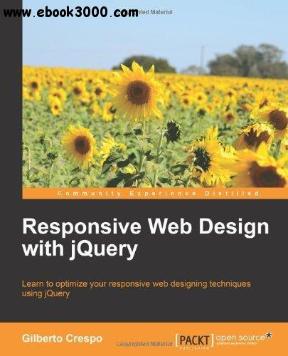 Responsive Web Design with jQuery free download