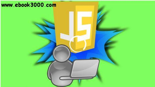 Learn javascript Dynamic Interactive Projects for Beginners free download