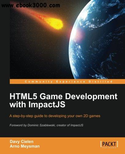 HTML5 Game Development with ImpactJS free download