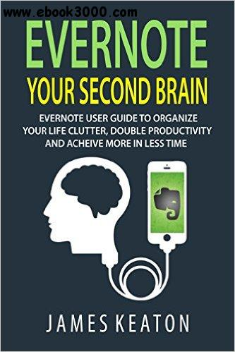 James Keaton - Evernote: Your Second Brain free download