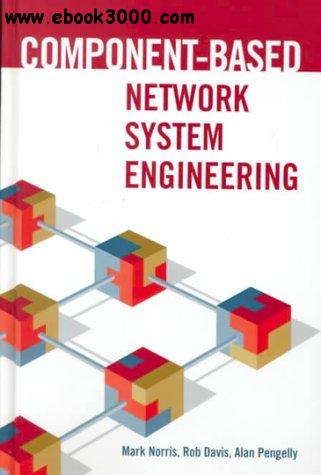 Component-Based Network System Engineering free download