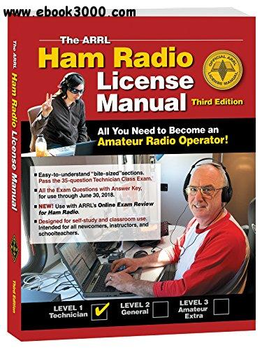 The ARRL Ham Radio License Manual, 3rd Edition free download