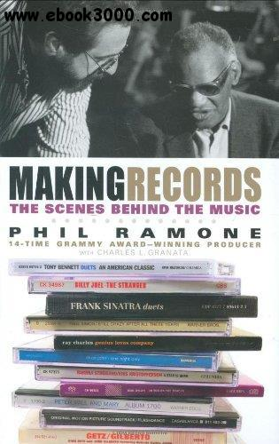 Making Records: The Scenes Behind the Music free download