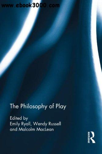 The Philosophy of Play free download