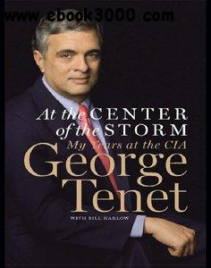 At the Center of the Storm: My Years at the CIA free download
