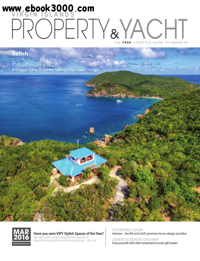 Virgin Islands Property & Yacht - March 2016 free download