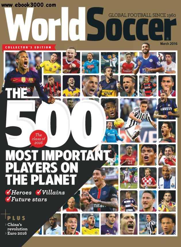 World Soccer - March 2016 free download