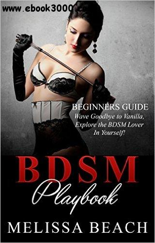 BDSM: BDSM Playbook: Beginner's Guide free download
