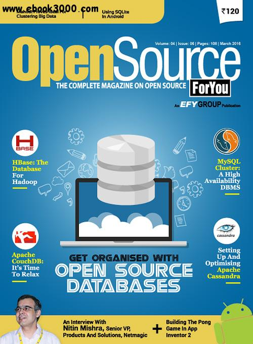 Open Source For You - March 2016 free download