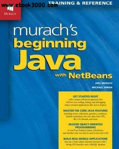 Murachs Beginning Java with NetBeans free download