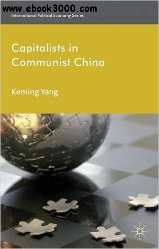 Capitalists in Communist China free download