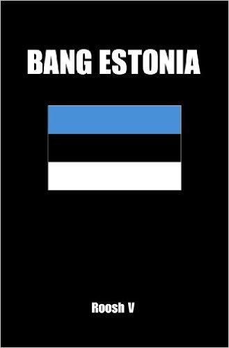 Bang Estonia: How To Sleep With Estonian Women In Estonia free download
