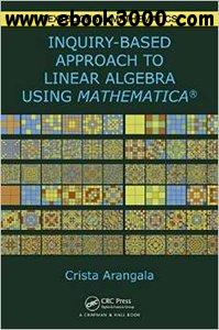 Exploring Linear Algebra: Labs and Projects with Mathematica free download