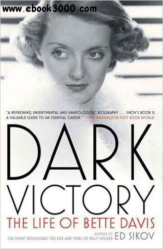 Dark Victory: The Life of Bette Davis free download